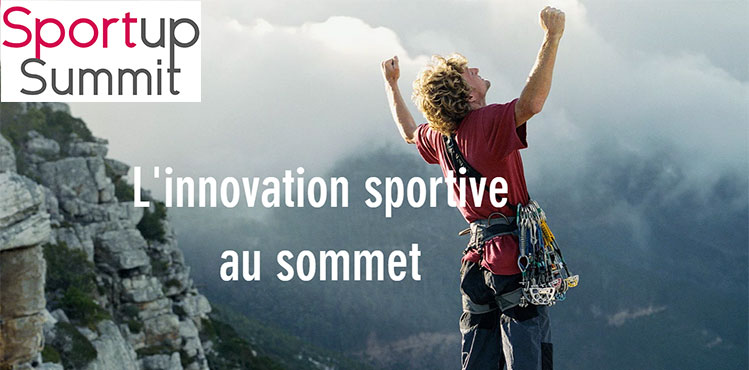 Edition 2017 Sportup Summit - l'innovation sportive au sommet