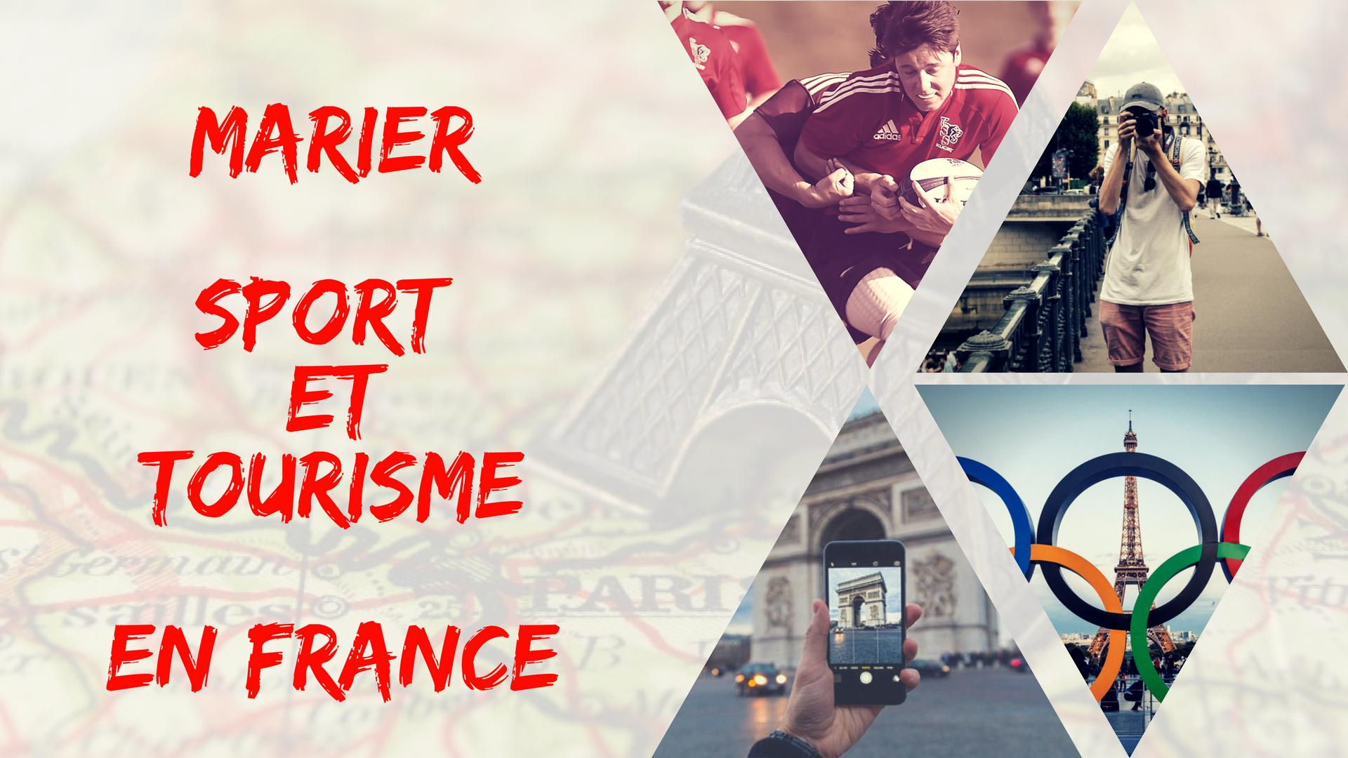 Marier Sport et tourisme en France