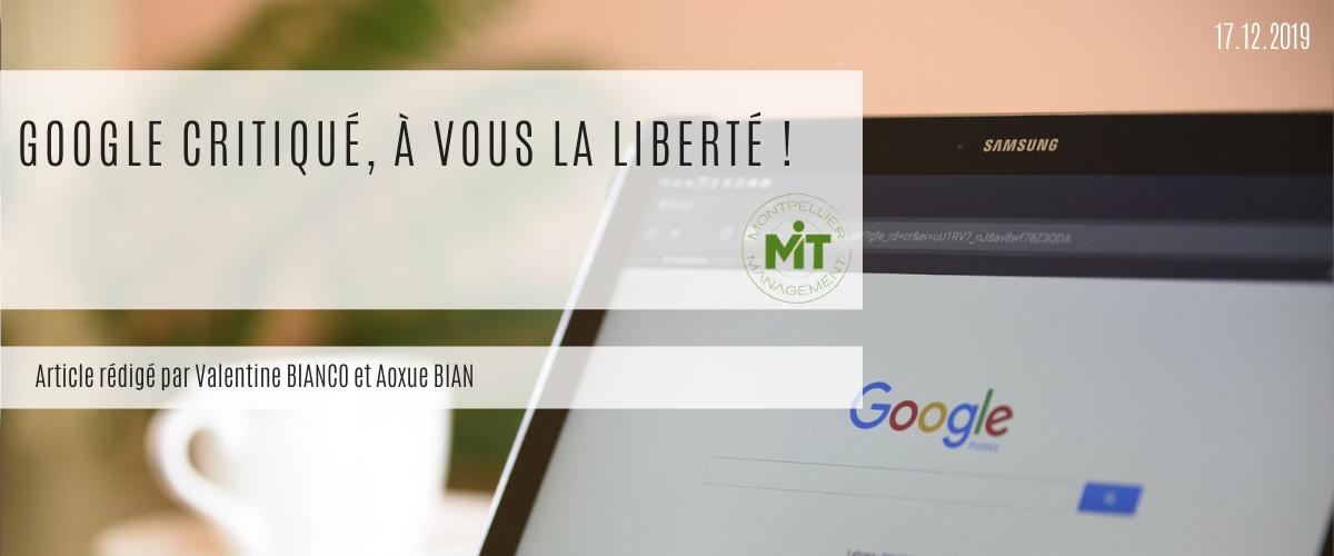 Google critiqué, à vous la liberté ! - Master Marketing