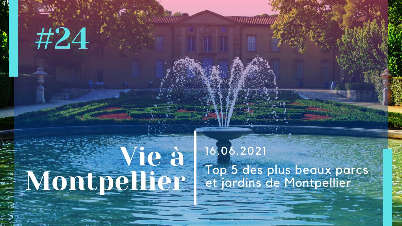 Parcs Jardins Montpellier